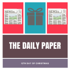 12th day of Christmas: the daily paper