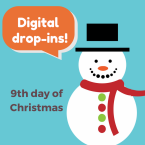9th day of Christmas: digital drop-ins